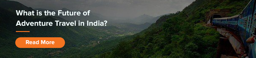 Will India's Adventure Travel Companies Survive the COVID-19 Crisis?
