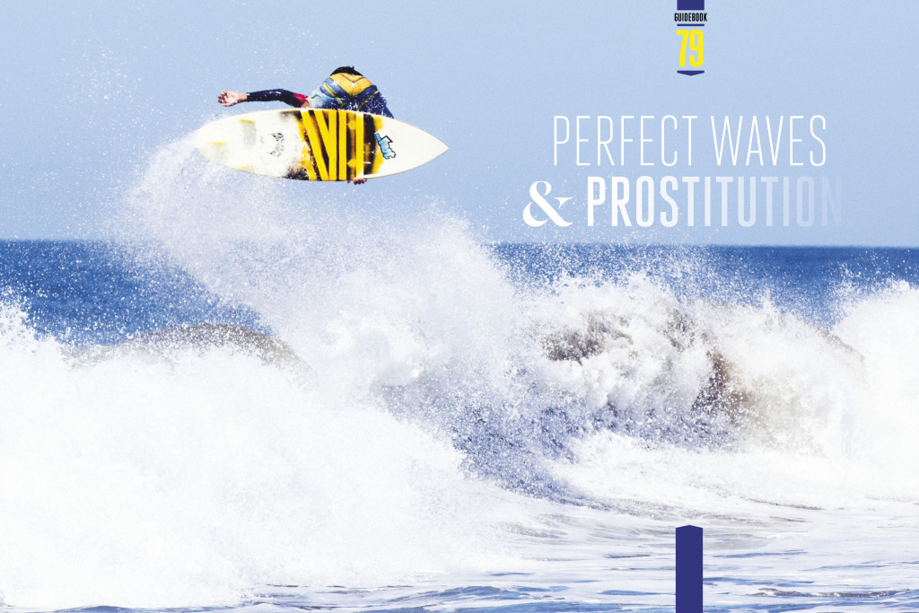 Perfect Waves and Prostitution: Stories of Surfing in Central America